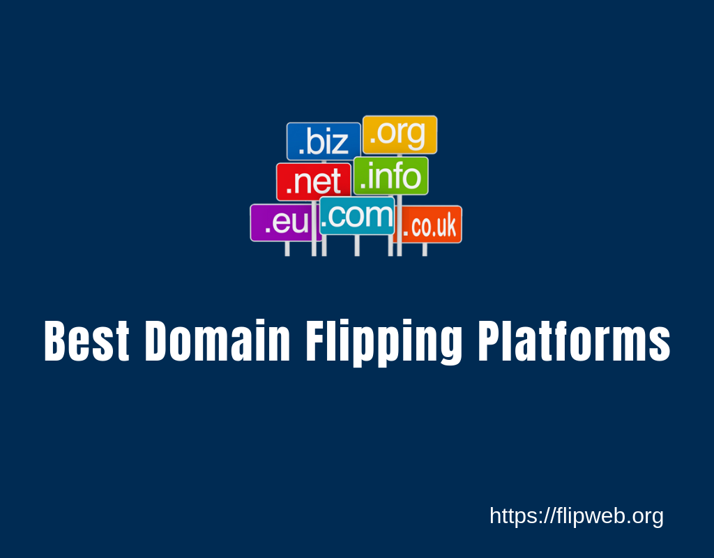 8 best domain flipping platforms in 2019   (Fast Sales)